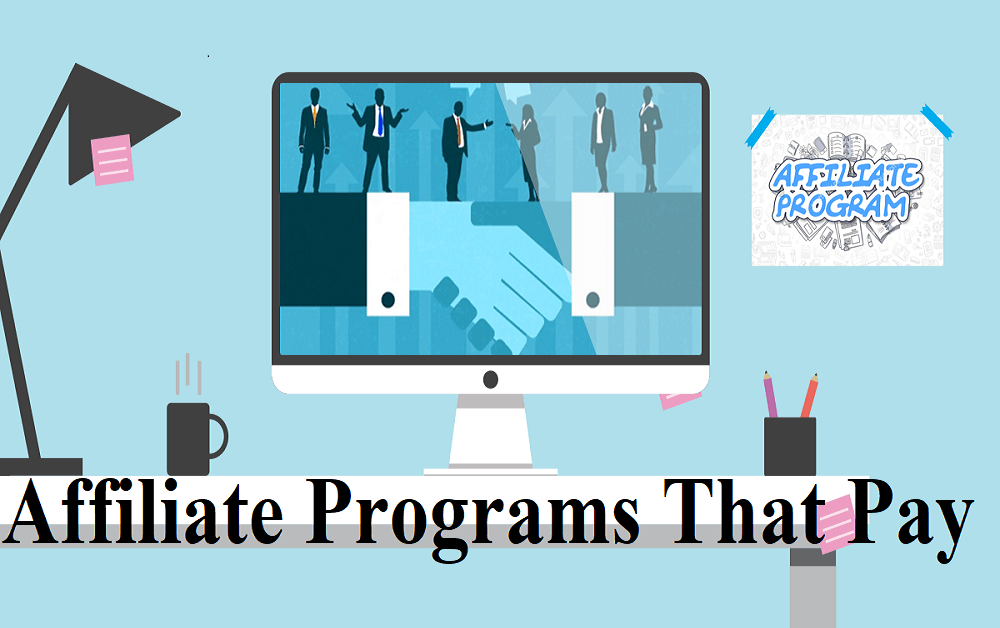Affiliate Programs that Pay